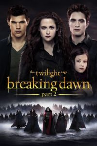 The Twilight Saga: Breaking Dawn – Part 2 (2012)