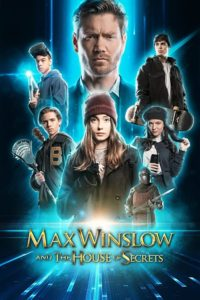 Max Winslow and the House of Secrets (2019)